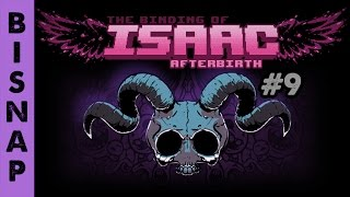 Bisnap Streams Isaac: Afterbirth - Part 9 [Breaking]