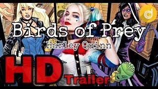 Birds of Prey Trailer | Upcoming Movie