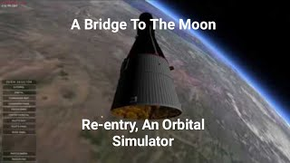 A Bridge To The Moon, Re-Entry, An Orbital Simulation Game.