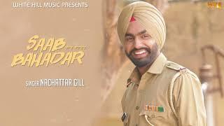 Saab Bahadar  (Lyrical Audio) Nachhatar Gill | Punjabi Lyrical Audio 2017 | White Hill Music