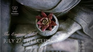 Daily Twin Flame July 27: The Eclipse Edition
