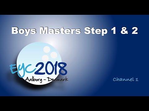 EYC 2018  Boys Masters Step 1 & 2  Channel 1  Bowling
