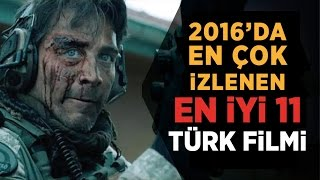 2016 Türk Filmleri - En Çok İzlenen 11 Türk Filmi İzle (Fragmanlarıyla)