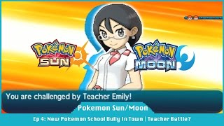 I Got Sent To The Principal's Office | Training School Bully - Pokemon Sun And Moon [#04]