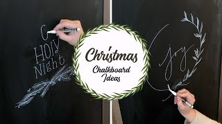 DECORATE WITH ME || CHALKBOARD IDEAS || CHRISTMAS DECOR 2018