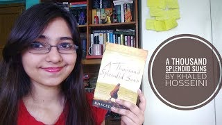 A Thousand Splendid Suns By Khaled Hosseini Rant Review