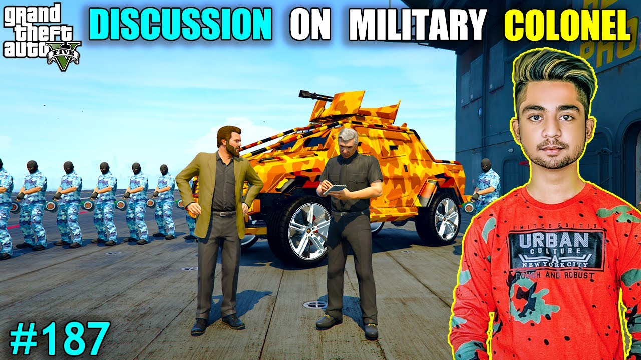 DISCUSSION ON MILITARY COLONEL | TESTING MY NEW DOGS | GTA V GAMEPLAY #187