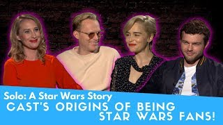 Solo Cast's Origins of Being Star Wars Fans!