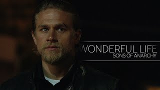 Sons of Anarchy || A Wonderful Life