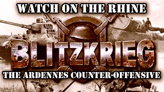 "Blitzkrieg. German Campaign. Mission 9 ""The Ardennes Counter-Offensive"""