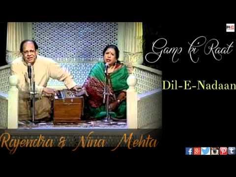 Rajendra And Neena Mehta || Gamo Ki Raat || Dil E Naadan || Ghazal || 2018