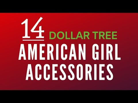 Dollar Tree American Girl Accessories