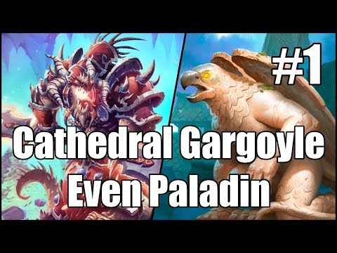 [Hearthstone] Cathedral Gargoyle Even Paladin (Part 1)