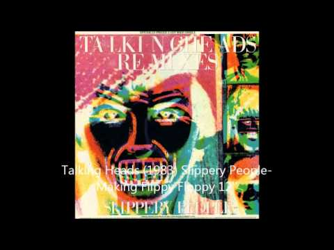 Talking Heads 1983 Slippery People Making Flippy Floppy 12''