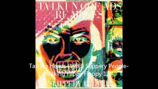 Talking Heads 1983 Slippery People Making Flippy Floppy 12''