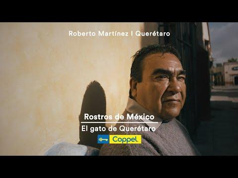 El gato de Querétaro – Rostros de México | Coppel