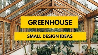 45+ Stunning Small Space Greenhouse Design Ideas