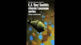 Gray Lensman by E E Doc Smith