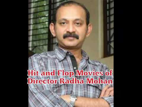 Hit and Flop Movies of Director Radha Mohan
