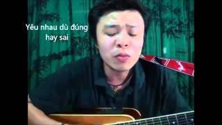 Cuộc tình dù đúng hay sai Việt johan