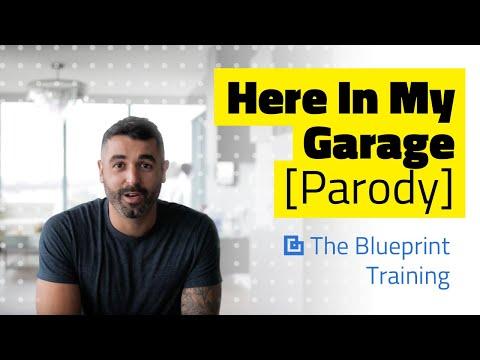 Here In My Garage [Parody] - The Blueprint Training