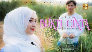 Mira Putri - Bukti Cinta (Official Music Video)