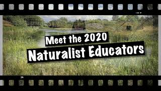 Meet our 2020 Naturalist Educators!