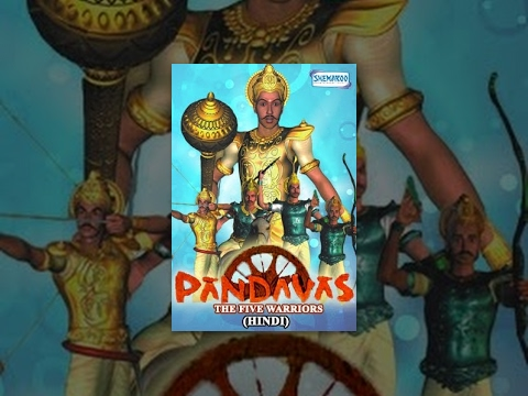 Pandavas The Five Warriors (Hindi) - Popular Animated Movie For Kids