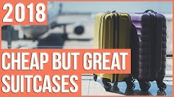 TOP 10 Cheap Suitcases 2018 | Cheap But Great
