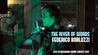 The River Of Words [from new album ANOTHER SUN] - Federico Borluzzi - Bucheron Sound Contest 2017