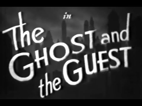 Comedy Mystery Movie  The Ghost and the Guest 1943