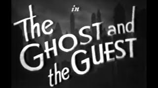 Comedy Mystery Movie - The Ghost and the Guest (1943)