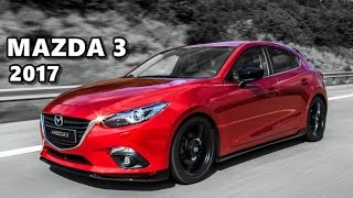 2017 Mazda 3 Test Drive Review