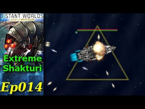 Distant Worlds - Extreme Shakturi - [2/2] Ep014 - Pirate Capital Ship
