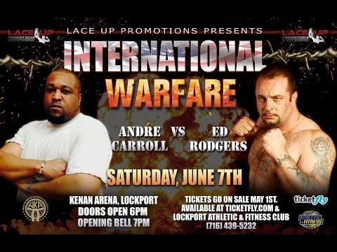 Ed Rodgers vs Andre Carroll - International Warfare