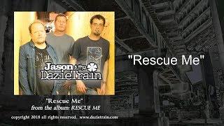 """""""Rescue Me"""" (lyrics)"""