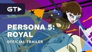 Persona 5 Royal - Official Phantom Thieves Trailer