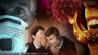 Coronavirus - La Grande Leçon du Confinement Mondial : Que dit la Bible ?