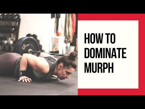 How To Dominate MURPH! [WOD STRATEGY]