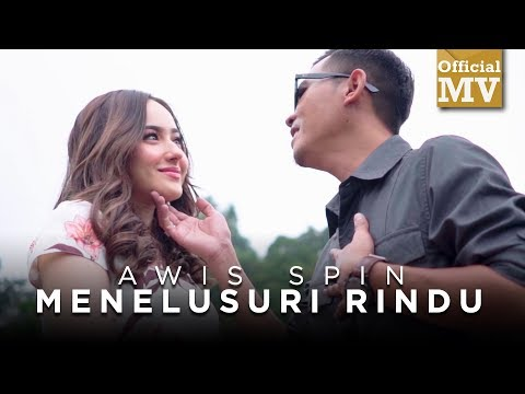 Awis Spin - Menelusuri Rindu (Official Music Video)