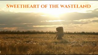 Clayton Denwood - Sweetheart of the Wasteland official lyric video