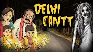 Delhi Cantt Diwali Night | Horror Story In Hindi | Khooni Monday E11 🔥🔥🔥