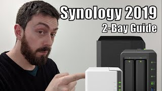Synology 2 Bay 2019 Guide