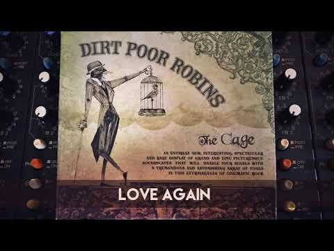 Dirt Poor Robins - Love Again (Official Audio)