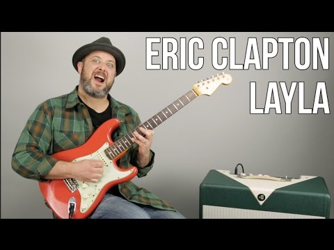 "How to Play ""Layla"" by Eric Clapton on Electric Guitar - Derek and the Dominos"