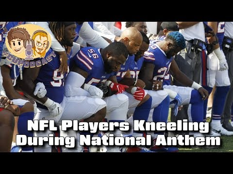 NFL Players Kneeling During National Anthem - #CUPodcast