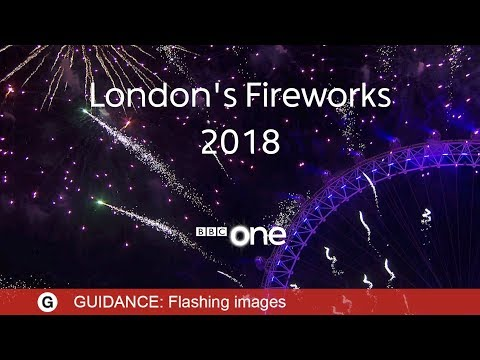 London Fireworks 2017 / 2018 LIVE - New Year's Eve Fireworks 2018 - BBC One