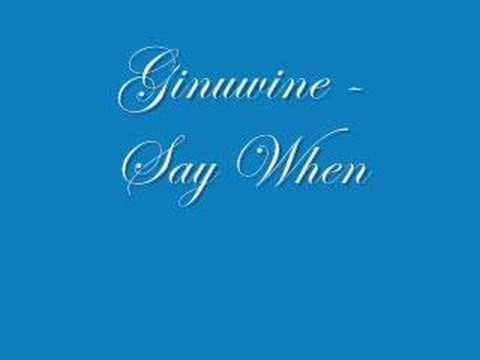 Ginuwine  Say When