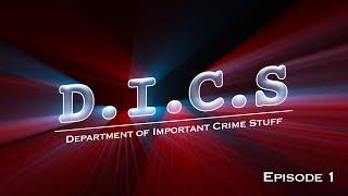 D.I.C.S | Series 1 | Episode 1 (Web Series)