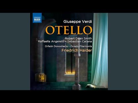 Otello, Act II: Act II: Ora per sempre addio (Otello, Jago)